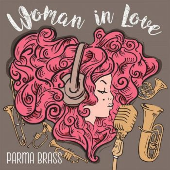 Parma Brass - Woman in Love (2019)