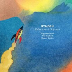Rymden - Reflections and Odysseys (2019)