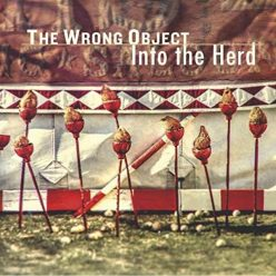 The Wrong Object - Into The Herd (2019)