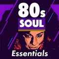 VA - 80s Soul Essentials (2018)
