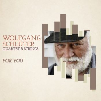 Wolfgang Schlüter - For You (2019)