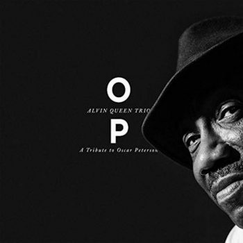 Alvin Queen Trio - Op - a Tribute to Oscar Peterson (2019)