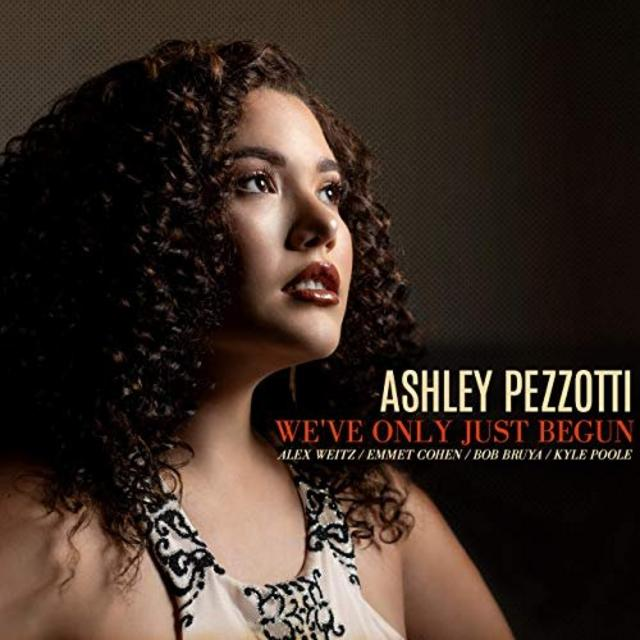 Ashley Pezzotti - We've Only Just Begun (2019)