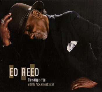 Ed Reed - The Song Is You (2008)