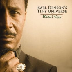Karl Denson's Tiny Universe - Brother's Keeper (2009)