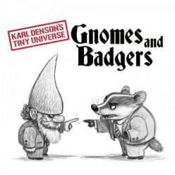 Karl Denson's Tiny Universe - Gnomes & Badgers (2019)