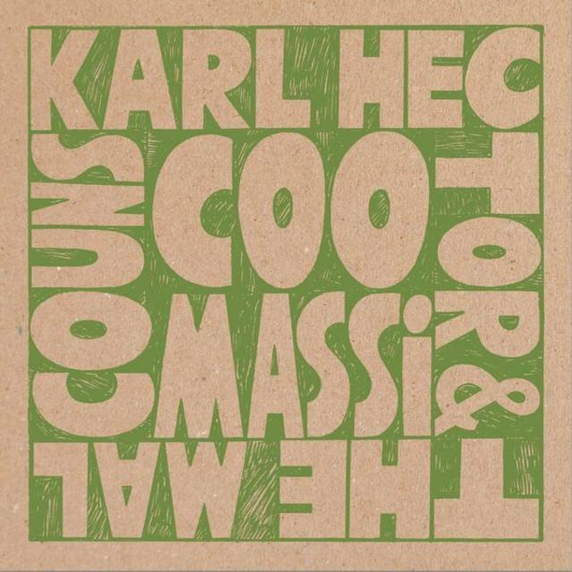 Karl Hector & The Malcouns - Coomasi [EP] (2014)