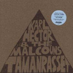 Karl Hector & The Malcouns - Tamanrasset [EP] (2011)