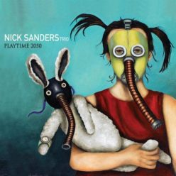 Nick Sanders Trio - Playtime 2050 (2019)