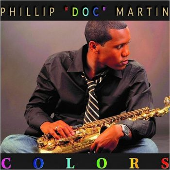 Phillip 'Doc' Martin - Colors (2019)