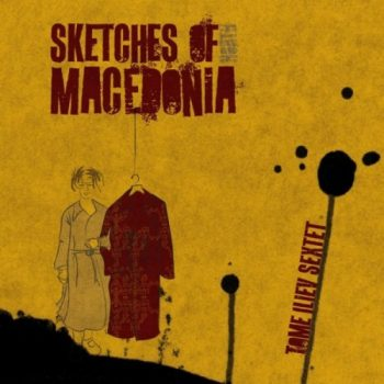 Tome Iliev Sextet - Sketches of Macedonia (2019)