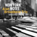 Alan Broadbent Trio - New York Notes (2019)