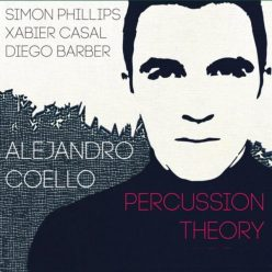 Alejandro Coello - Percussion Theory (2019)