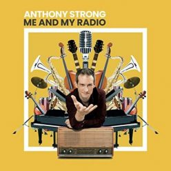 Anthony Strong - Me and My Radio (2019)