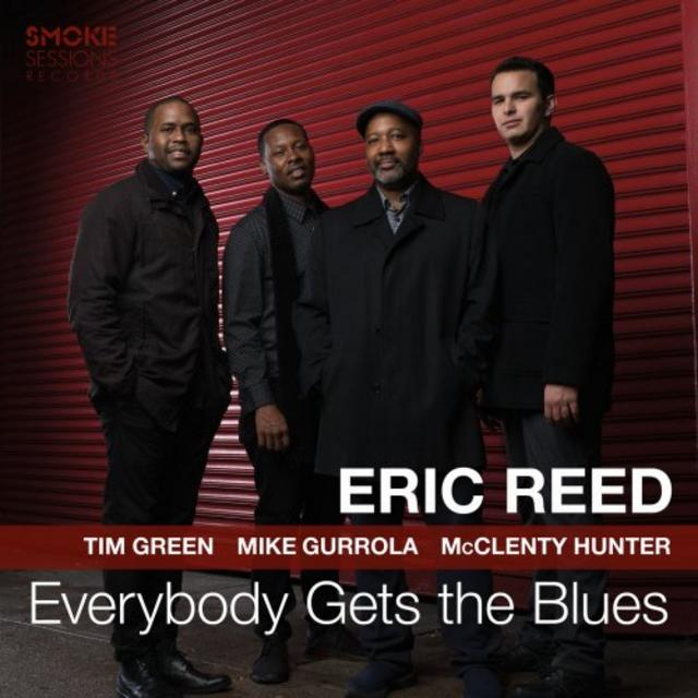 Eric Reed - Everybody Gets the Blues (2019)