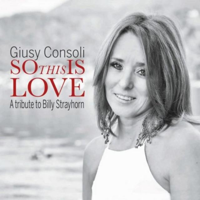 Giusy Consoli - So This Is Love (2019)