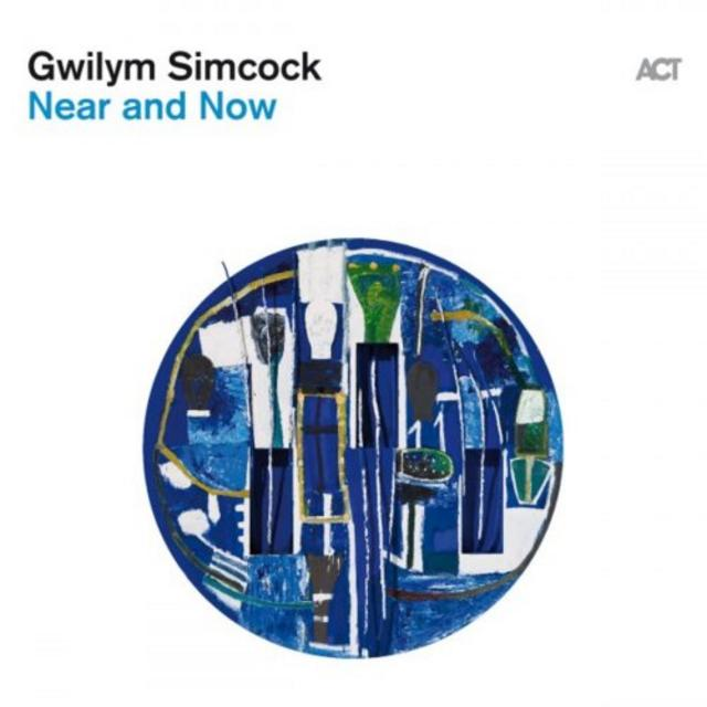 Gwilym Simcock - Near and Now (2019)