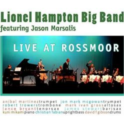 Lionel Hampton Big Band - Live at Rossmoor (2019)