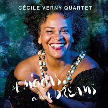 Cécile Verny Quartet - Of Moons and Dreams (2019)