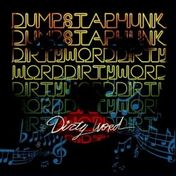 Dumpstaphunk - Dirty Word (2013)
