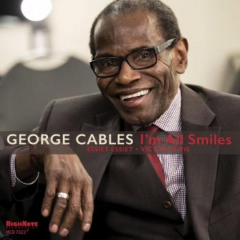 George Cables - I'm All Smiles (2019)