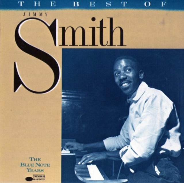 Jimmy Smith - The Best Of: The Blue Note Years (1988)