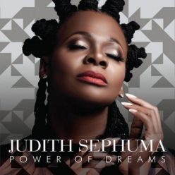 Judith Sephuma - Power of Dreams (2019)