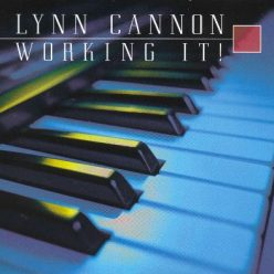 Lynn Cannon - Working It! (2002)