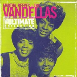 Martha Reeves & The Vandellas - The Ultimate Collection (1998)