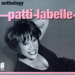 Patti LaBelle - Anthology (2004)