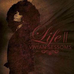 Vivian Sessoms - Life II (2019)