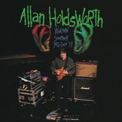 Allan Holdsworth - Warsaw Summer Jazz Days '98 (2019)