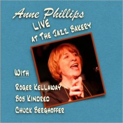 Anne Phillips - Anne Phillips Live At The Jazz Bakery (2019)