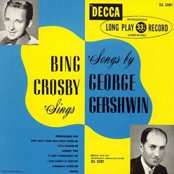 Bing Crosby - Sings Songs by George Gershwin (Expanded Edition) (2019)