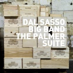 Dal Sasso Big Band & Christophe Dal Sasso - The Palmer Suite (2019)