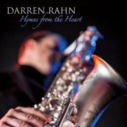 Darren Rahn - Hymns from the Heart (2018)