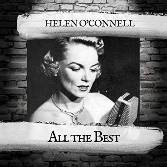 Helen O'Connell - All the Best (2019)