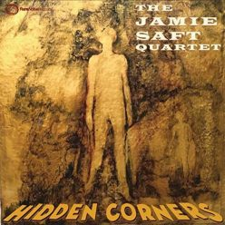 Jamie Saft Quartet - Hidden Corners (2019)
