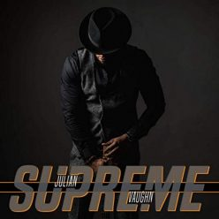 Julian Vaughn - Supreme (2019)
