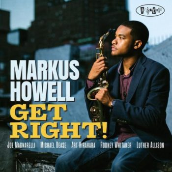 Markus Howell - Get Right! (2019)
