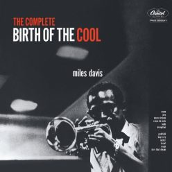 Miles Davis - The Complete Birth of The Cool (2019)