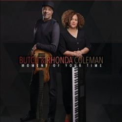 Butch & Rhonda Coleman - Moment of Your Time (2019)