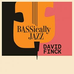 David Finck - Bassically Jazz (2019)