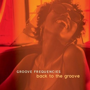 Groove Frequencies - Back to the Groove (2019)