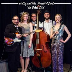 Hetty and the Jazzato Band - La Dolce Vita (2018)