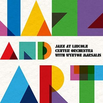 Jazz at Lincoln Center Orchestra & Wynton Marsalis - Jazz and Art (2019)