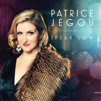 Patrice Jegou - Speak Low (2014)