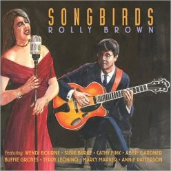 Rolly Brown - Songbirds (2019)