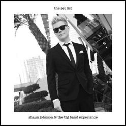 Shaun Johnson Big Band Experience - The Set List (2019)