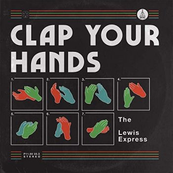 The Lewis Express - Clap Your Hands (2019)